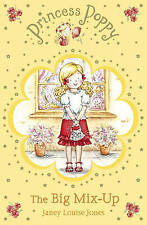 Princess Poppy: The Big Mix Up by Janey Louise Jones (Paperback) New Book