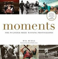 Moments : The Pulitzer Prize-Winning Photographs by Hal Buell (2015, Paperback)