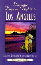 Romantic Days and Nights in Los Angeles, 3rd: Romantic Diversions in and around