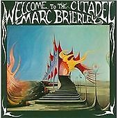 Marc Brierley - Welcome to the Citadel (2014)  CD  NEW/SEALED  SPEEDYPOST