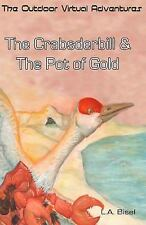 The Crabsderbill and the Pot of Gold (The Outdoor Virtual Adventures) (Volume 1