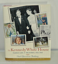 The Kennedy White House : Family Life and Pictures, 1961-1963 Carl  Anthony