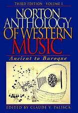 Norton Anthology of Western Music: Ancient to Baroque (Norton Anthology of Weste