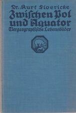 (Kosmos) Floericke: Zwischen Pol und Äquator (Tiergeorgraphie, mit 14 Abb.) 1926