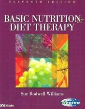 Basic Nutrition & Diet Therapy, Williams PhD  MPH  RD  MREd, Sue Rodw 0323005691