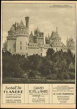 PIERREFONDS COMPIEGNE HOTELS DE FLANDRE GRAND HOTEL DE FRANCE PUBLICITE 1930 AD
