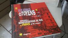 """""""Aux armes citoyens""""... : Barricades et manifestations de rue en France de 1871"""