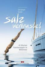 Salzverkrustet von Christoph Gusel (2015, Taschenbuch)