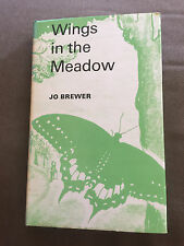 "1971 ""WINGS IN THE MEADOW"" BUTTERFLIES ILLUSTRATED HARDBACK BOOK"