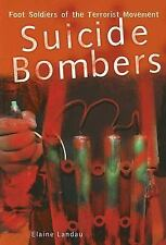 NEW - Suicide Bombers: Foot Soldiers of the Terrorist Movement
