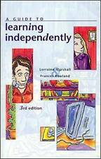 A Guide to Learning Independently,