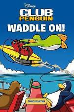 Club Penguin: Waddle on Comic Collection by Penguin Books Ltd (Paperback, 2011)