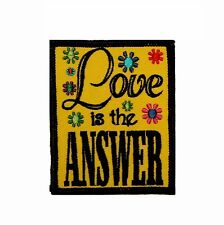 Love is the Answer Embroidered Iron On Hippie Applique Patch