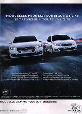 Publicité advertising 2015 Nouvelle Gamme Peugeot 508 et 308 GT Line
