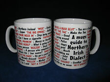 Northern irisih dialecte langue locale sayings traduction anglaise pour mug