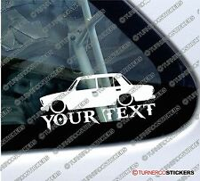 Custom YOUR TEXT Lowered car sticker - For Lada Riva sedan VAZ-2107