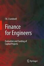 Finance for Engineers : Evaluation and Funding of Capital Projects by Frank...