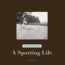 Jacques Henri Lartigue - a Sporting Life 9782330016111 by Thierry Terret, NEW