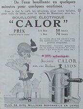 PUBLICITE CALOR BOUILLOIRE ELECTRIQUE THE CAFE DE 1929 FRENCH AD PUB ART DECO