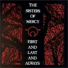 Sisters of Mercy First and last and always (1985) [CD]