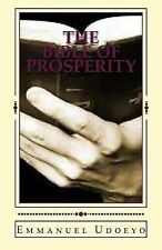 The Bible of Prosperity : An Ancient Secret Code for Wealth by Emmanuel...