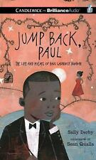 Jump Back, Paul : The Story of Paul Laurence Dunbar and His Poems by Sally...