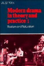Modern Drama in Theory and Practice: Volume 1, Realism and Naturalism -ExLibrary