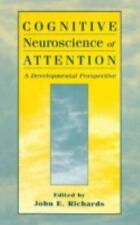 Cognitive Neuroscience of Attention : A Developmental Perspective (1998,...