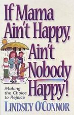 Lindsey O'Connor, MAMA AIN'T HAPPY, AIN'T NOBODY HAPPY, SC+SEE BOOKS OTHER MEDIA
