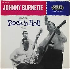 JOHNNY BURNETTE And The Rock' n Roll Trio ROCKABILLY Coral Records 180 GRAM LP