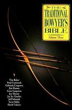 The Traditional Bowyer's Bible Vol. 3 by Tim Baker (2000, Paperback)