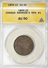 Canada 1859 One Cent Narrow 9 RPD #1 ANACS AU-50