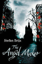 Brijs, Stefan The Angel Maker Very Good Book