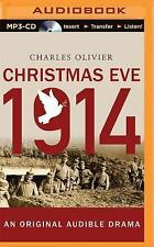 Christmas Eve 1914 by Charles Olivier (2015, MP3 CD, Unabridged)