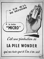 PUBLICITÉ LE BOITIER MICRO C'EST UNE PRODUCTION DE LA PILE WONDER