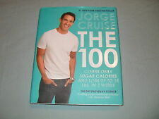 The 100: Count Only Sugar Calories & Lose up to 18 Lbs. in 2 Weeks JORGE CRUISE