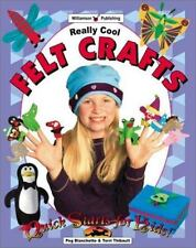 Really Cool Felt Crafts (Quick Starts for Kids!)-ExLibrary