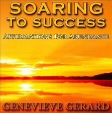 Genevieve Gerard-Soaring To Success (Affirmations for Abundance)  CD NEW