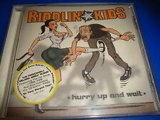 RIDDLIN' KIDS cd HURRY UP AND WAIT    free US shipping