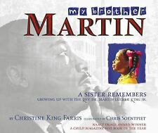 My Brother Martin : A Sister Remembers Growing up with the Rev. Dr. Martin...