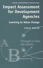 Impact Assessment for Development Agencies: Learning to Value Change (Oxfam Deve