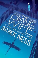 The Crane Wife by Patrick Ness (Paperback, 2014)
