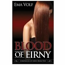 Blood of Eirny by Ema Volf (2013, Paperback)