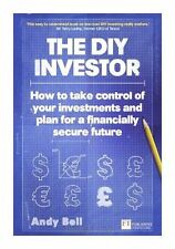 The DIY Investor: How to Take Control of Your Investments and Plan for a Financi