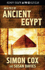 A to Z of Ancient Egypt Simon Cox, Susan Davies Very Good Book