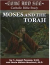 Come and See:  Moses and the Torah (Come and See Catholic Bible Study), Father J