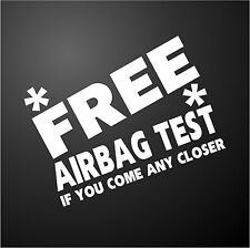 FREE AIRBAG TEST FORD FOCUS Funny Rude Car Window Bumper Graphic Decal Sticker