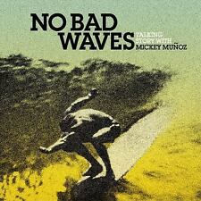 No Bad Waves By Munoz, Mickey/ Yvon, Chouinard Hardback book. Signed Autographed