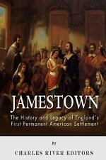 Jamestown: the History and Legacy of England's First Permanent American...