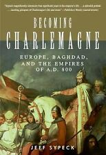 Becoming Charlemagne: Europe-ExLibrary